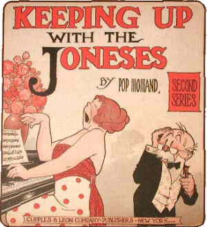 Keeping up with the Joneses - We never knew them!