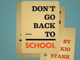 Don't Go Back to School Handbook