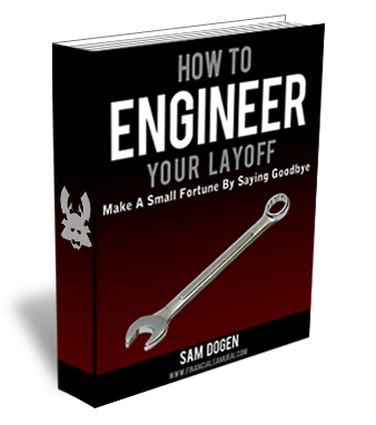 Don't Quit; Engineer Your Layoff!
