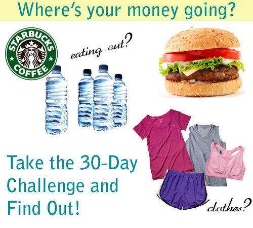 Take the 30-Day Challenge and Save Money!