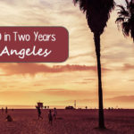 How We Saved $30,000 in Two Years Living in Los Angeles